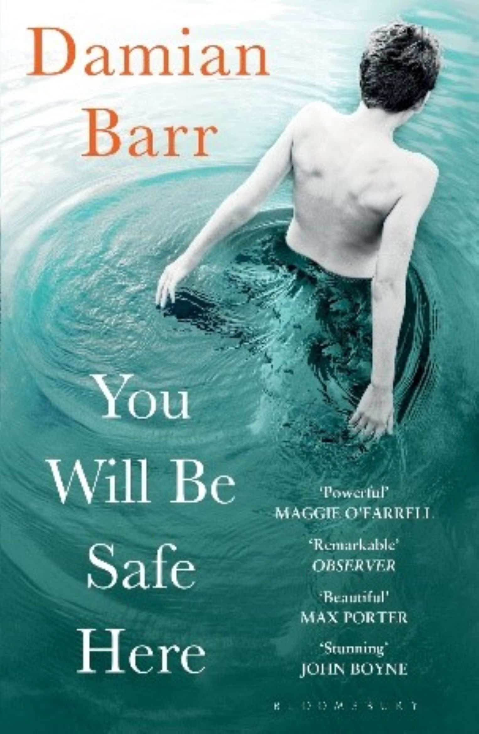 You Will Be Safe Here by Damian Barr